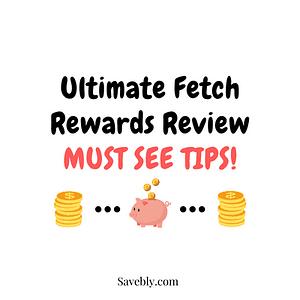 Fetch Rewards Review