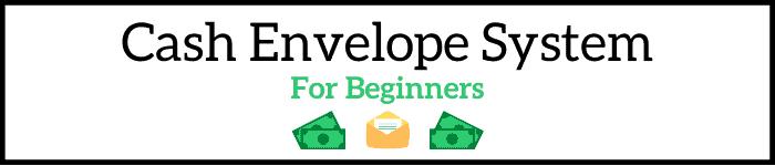 Cash Envelope System For Beginners