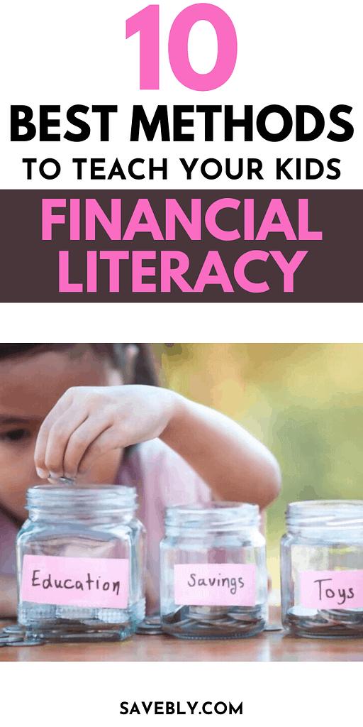 Financial Literacy For Kids: 10 Best Methods