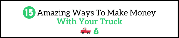 Make Money With Your Truck