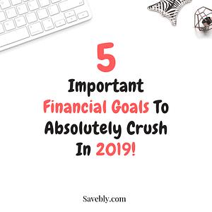 Financial Goals For 2019