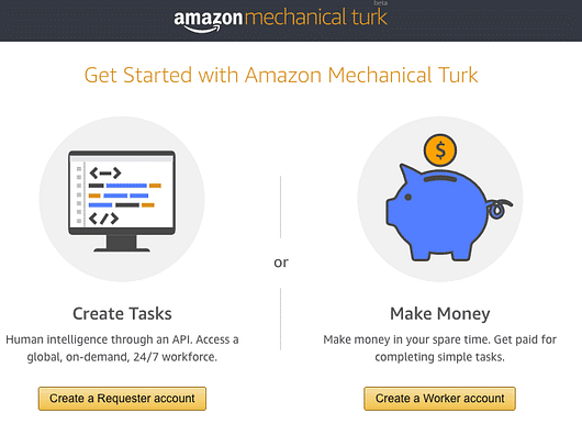 Sign up for your Amazon's Mechanical Turk account