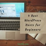 4 Best Wordpress Platforms for Beginners