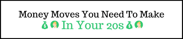 Money Moves To Make In Your 20s