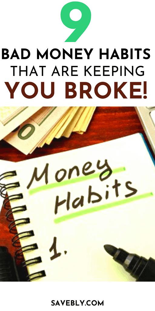 9 Bad Money Habits Keeping You Broke