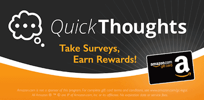 Take surveys and earn rewards with QuickThoughts