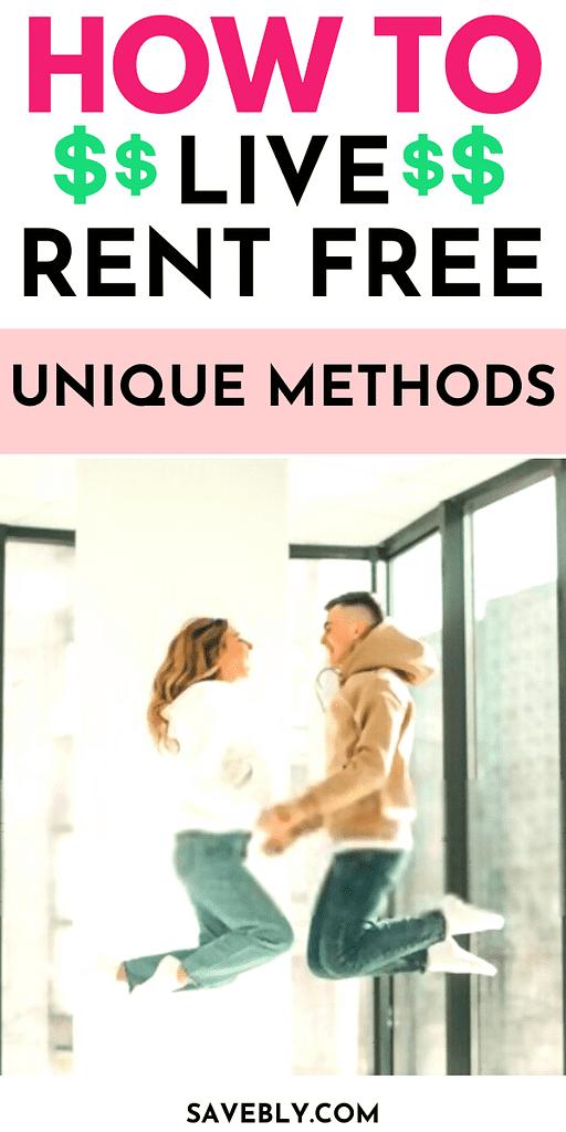 How To Live Rent Free: Unique Methods
