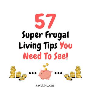 Super frugal living tips you need to see