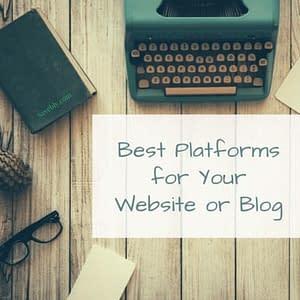 Best website platforms and builders for your website or blog