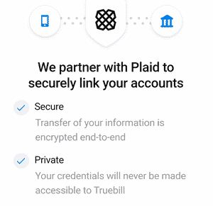Plaid securely links your bank accounts