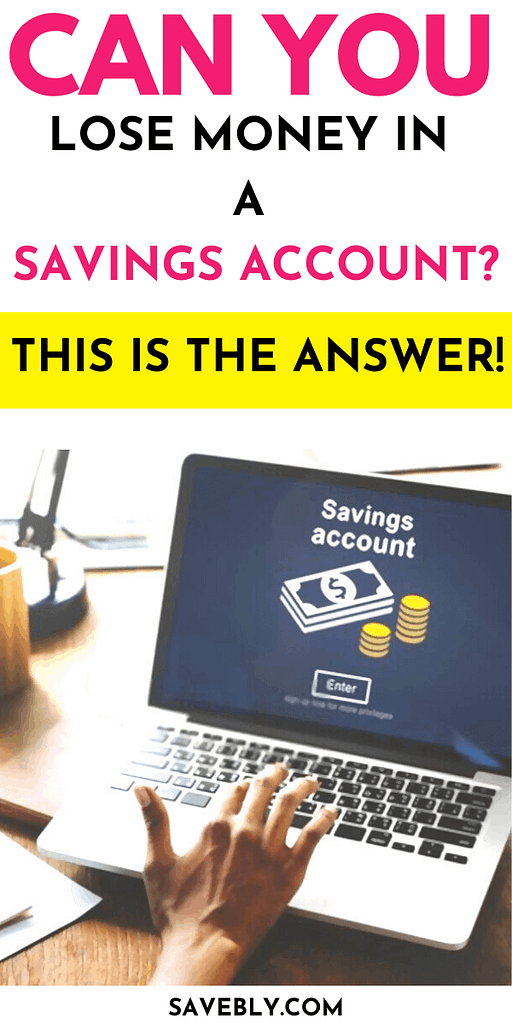 Can You Lose Money In A Savings Account?